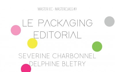 Masterclass packaging éditorial