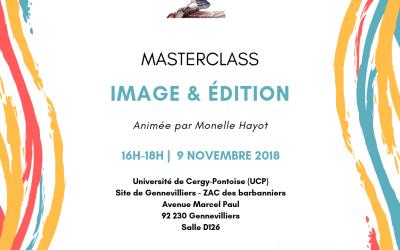 Masterclass « Image et édition » – 09/11/18