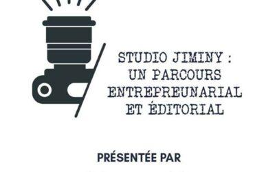 Masterclass «Studio Jiminy : un parcours entrepreneurial et éditorial» – 30/11/18