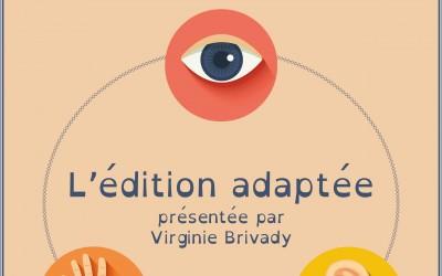 L'édition adaptée présentée par Virginie Brivady