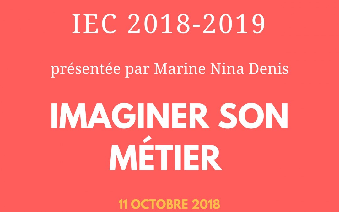 Masterclass « Imaginer son métier » – 11/10/18